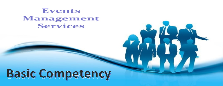 Basic Competency - Events Management Services NC III